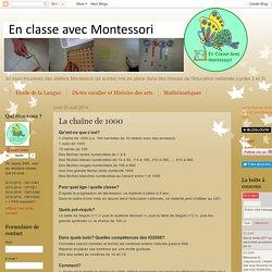 En classe avec Montessori: La chaîne de 1000