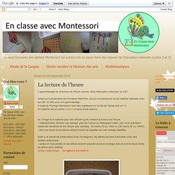 En classe avec Montessori: La lecture de l'heure