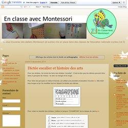 En classe avec Montessori: orthographe