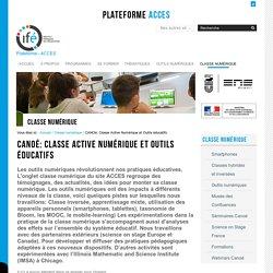 CANOé: Classe Active Numérique et Outils éducatifs