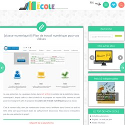 [classe-numerique.fr] Plan de travail numérique pour vos élèves