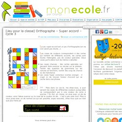 [Jeu pour la classe] Orthographe – Super accord – cycle 3