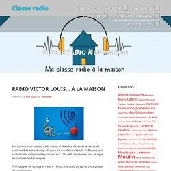 Classe Radio à la maison