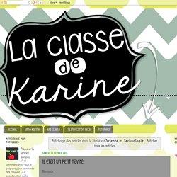 La classe de Karine: Science et Technologie