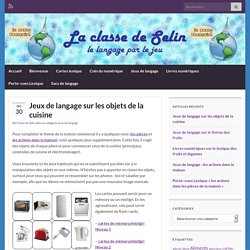 La classe de Selin – Le langage par le jeu