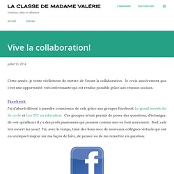 La classe de Madame Valérie: Vive la collaboration!