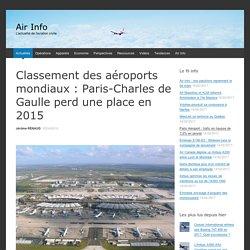 Que dire du trafic aérien de Roissy-CDG? Quelle est sa place dans le classement mondial des aéroports?