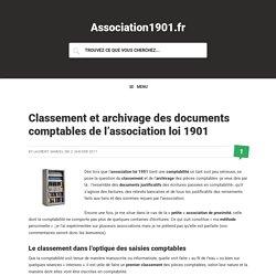 Classement et archivage des documents comptables de l'association loi 1901