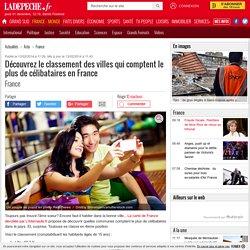 Découvrez le classement des villes qui comptent le plus de célibataires en France - 13/02/2014 - ladepeche.fr