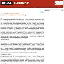 16/10/2014 Le classement des coopératives, un outil de lobbying