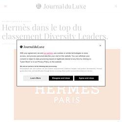 Hermès dans le top du classement Diversity Leaders.