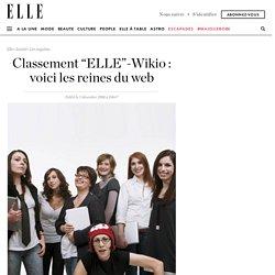 """Classement """"ELLE""""-Wikio : voici les reines du web"""