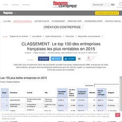 CLASSEMENT. Le top 100 des entreprises françaises les plus rentables en 2015