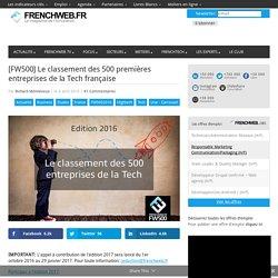 [FW500] Le classement des 500 premières entreprises de la Tech française