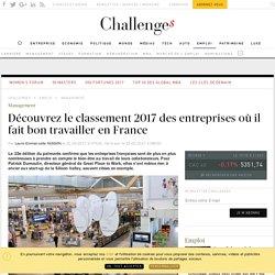 Great place to work: le classement 2017 des entreprises où il fait bon travailler en France - Challenges.fr