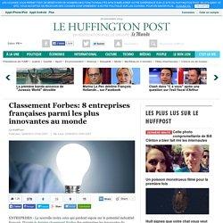 Classement Forbes: 8 entreprises françaises parmi les plus innovantes au monde