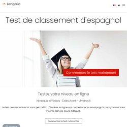 Test de classement d'espagnol en ligne – Lengalia