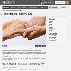 TOP 15 des groupes EHPAD privés gestionnaire de maison de retraite