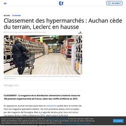 Classement des hypermarchés : Auchan cède du terrain, Leclerc en hausse