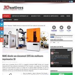 MAKE dévoile son classement 2015 des meilleures imprimantes 3D