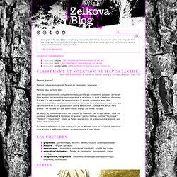 Classement et notation de manga (anime) - ZELKOVA