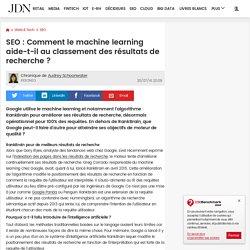 SEO : Comment le machine learning aide-t-il au classement des résultats de recherche?