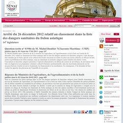 JORF 28/12/12 Arrêté du 26 décembre 2012 relatif au classement dans la liste des dangers sanitaires du frelon asiatique