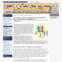 L'école de la mesure - Rangs, notes et classements dans l'histoire de l'enseignement -