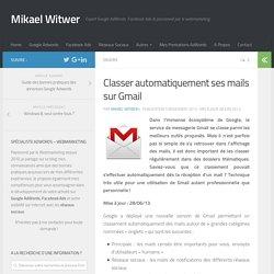 Classer automatiquement ses mails sur Gmail