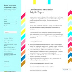 Les classes de mots selon Brigitte Dugas – Dans l'univers de Mme Pier-Andréa