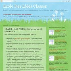 Ecole Des Idées Classes: CLASSE SANS NOTES Évaluer : quoi et comment ?