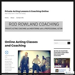 Online Acting Classes and Coaching