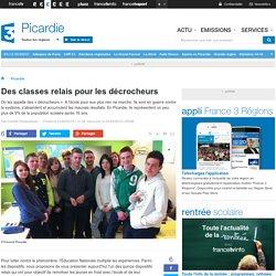 Des classes relais pour les décrocheurs - France 3 Picardie