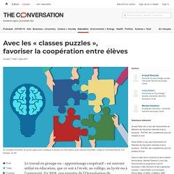 Avec les « classes puzzles », favoriser la coopération entre élèves