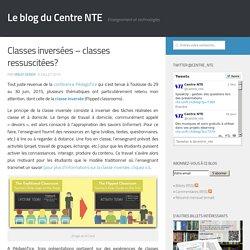Classes inversées – classes ressuscitées? - Le blog du Centre NTE