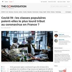 Covid-19 : lesclasses populaires paient-elles leplus lourd tribut aucoronavirus enFrance?