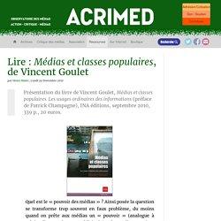 Lire : Médias et classes populaires, de Vincent Goulet - Acrimed