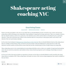 Great Acting Classes – Shakespeare acting coaching NYC