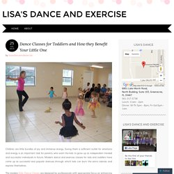 Dance Classes for Toddlers and How they Benefit Your Little One