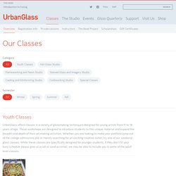 Classes — UrbanGlass