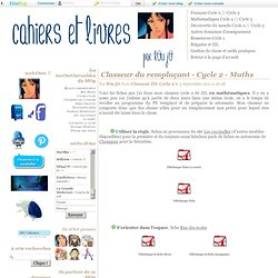 Classeur du remplaçant - Cycle 2 - Maths - Cahiers et livres