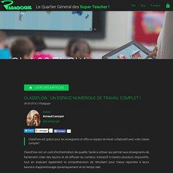 ClassFlow : un espace numérique de travail complet ! - Padagogie