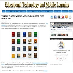 Educational Technology and Mobile Learning: Tons of Classic Works Are Available for Free Download