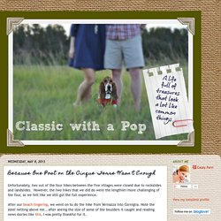 Classic with a Pop: Because One Post on the Cinque Terre Wasn't Enough