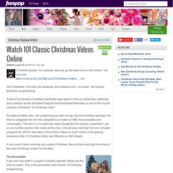 Watch 101 Classic Christmas Videos Online - Christmas