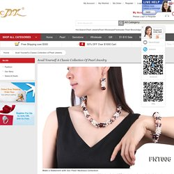 Classic Collection of Pearl Jewelry - YIDE Jewelry