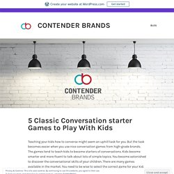 5 Best Classic Conversation starter Games to Play With Kids