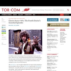 Classic Doctor Who: The Fourth Doctor's Essential Episodes