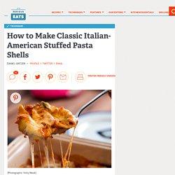 How to Make Classic Italian-American Stuffed Pasta Shells