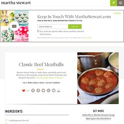 Classic Beef Meatballs - Martha Stewart Recipes